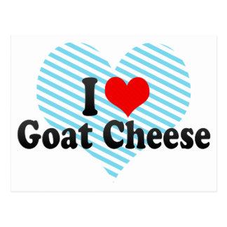 I Love Goat Cheese Post Card