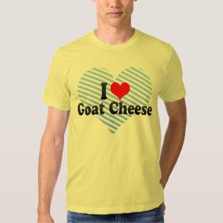I Love Goat Cheese T Shirts