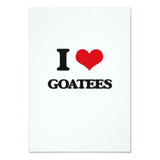"""I love Goatees 3.5"""" X 5"""" Invitation Card"""