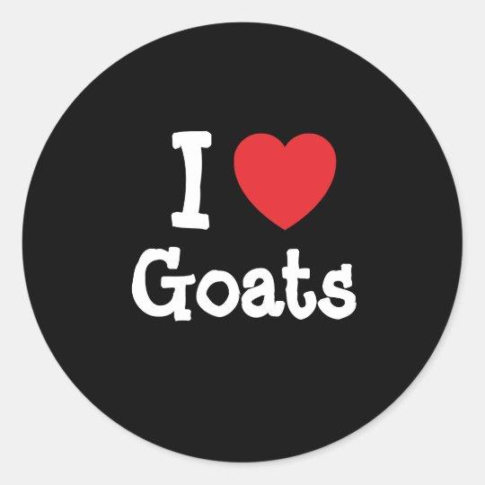 I love Goats heart custom personalized Classic Round Sticker