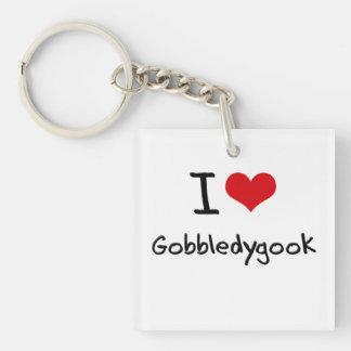 I Love Gobbledygook Keychains