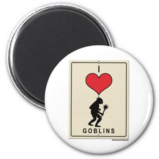 I Love Goblins Refrigerator Magnet