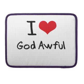 I Love God Awful MacBook Pro Sleeve
