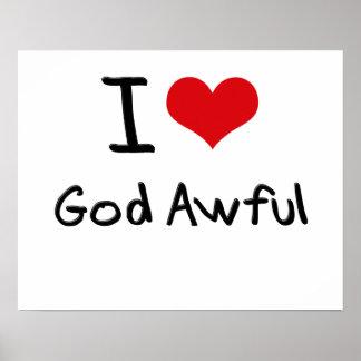 I Love God Awful Print