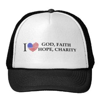 I Love God Hope Faith Charity patriotic USA gifts Trucker Hat