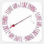 I love God & I like fishing Square Sticker