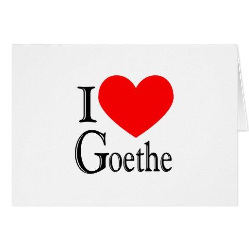 I Love Goethe Greeting Card