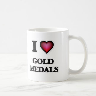 I love Gold Medals Coffee Mug