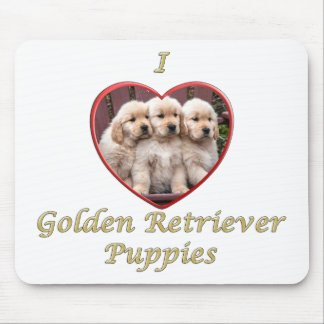 I love Golden Retriever Puppies Mouse Pad