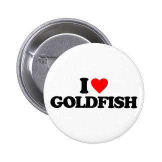 I LOVE GOLDFISH PINBACK BUTTON