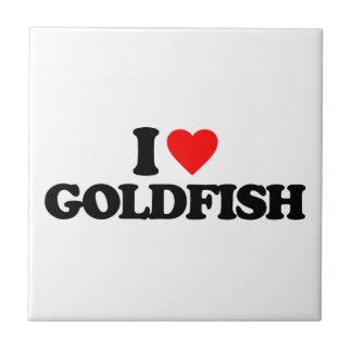 I LOVE GOLDFISH TILE