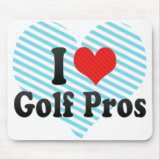I Love Golf Pros Mouse Pad