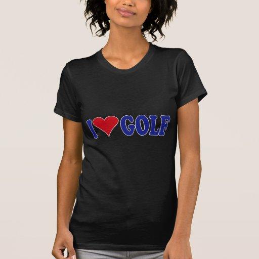 I Love Golf T Shirt