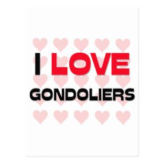 I LOVE GONDOLIERS POSTCARD