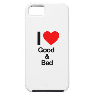 i love good and bad iPhone 5 cover