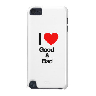 i love good and bad iPod touch (5th generation) cover