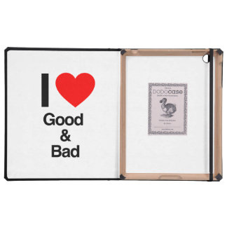i love good and bad iPad cover