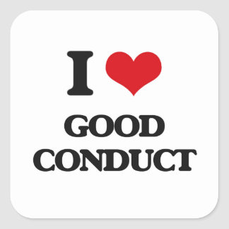 I love Good Conduct Square Sticker