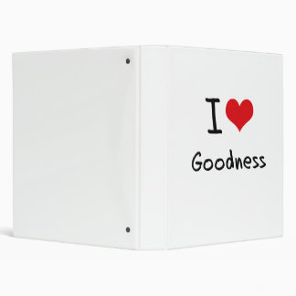 I Love Goodness 3 Ring Binders
