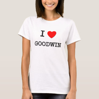 I Love Goodwin T-Shirt