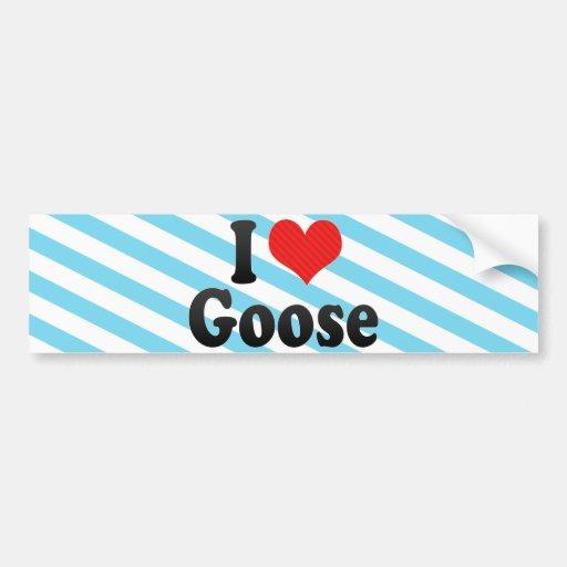 I Love Goose Bumper Stickers