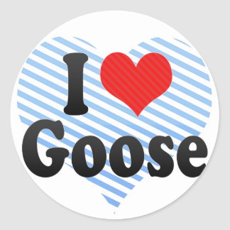 I Love Goose Classic Round Sticker