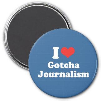 I LOVE GOTCHA JOURNALISM - .png Fridge Magnets