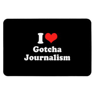 I LOVE GOTCHA JOURNALISM.png Rectangular Magnets