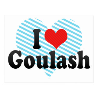 I Love Goulash Postcard