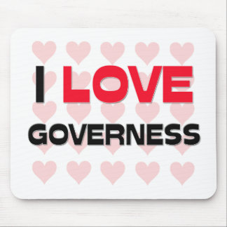 I LOVE GOVERNESS MOUSE PAD
