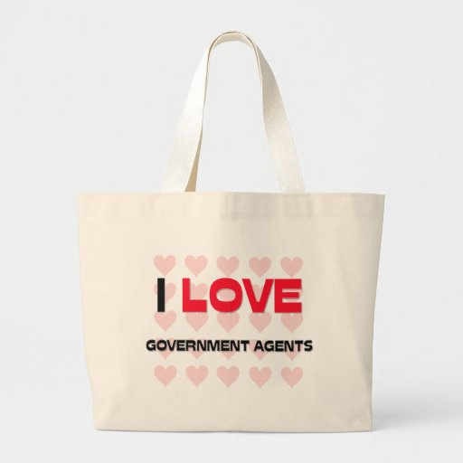 I LOVE GOVERNMENT AGENTS CANVAS BAGS