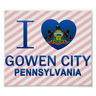 I Love Gowen City, PA Posters