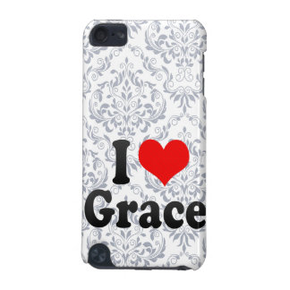 I love Grace iPod Touch (5th Generation) Cover