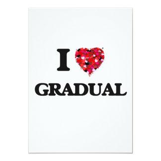I Love Gradual 5x7 Paper Invitation Card