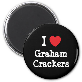 I love Graham Crackers heart T-Shirt 2 Inch Round Magnet