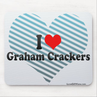 I Love Graham Crackers Mouse Pad