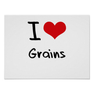 I Love Grains Poster