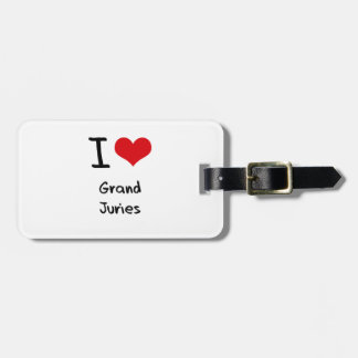 I Love Grand Juries Bag Tag