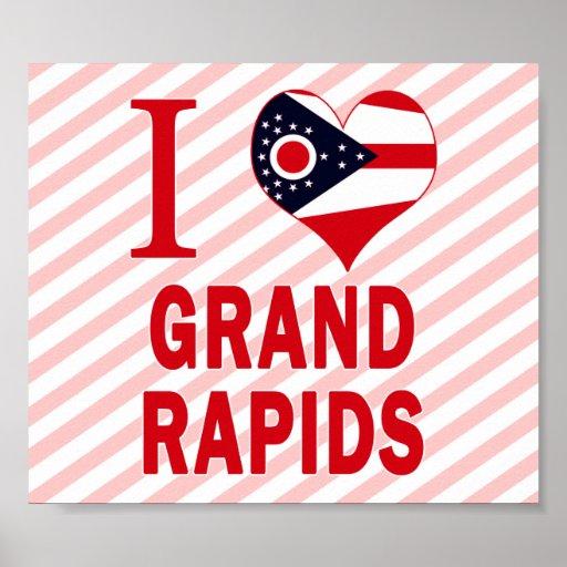 I love Grand Rapids, Ohio Posters