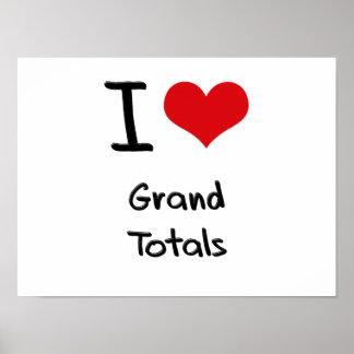 I Love Grand Totals Poster
