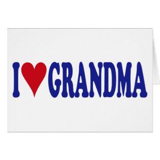 I Love Grandma Card