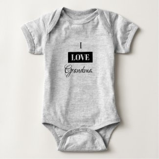 I LOVE GRANDMA one-piece Baby Bodysuit