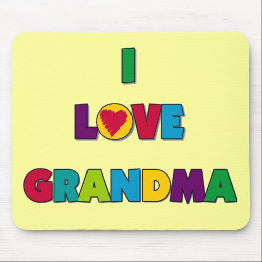 I Love Grandma T-shirts and Gifts Mouse Pad