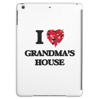 I love Grandma'S House Case For iPad Air