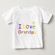 I love Grandpa Baby T-Shirt