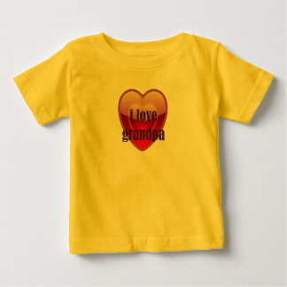 I love Grandpa Baby T-Shirt