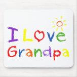 I love Grandpa Mousepads