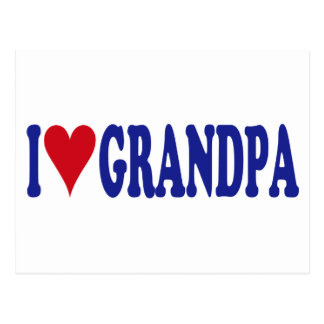 I Love Grandpa Postcard