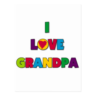 I Love Grandpa T-shirts and Gifts Postcard