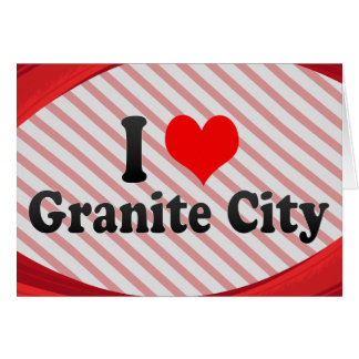 I Love Granite City, United States Cards